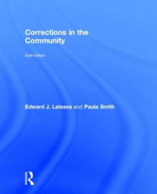 Corrections in the Community av Edward J. Latessa og Paula Smith (Innbundet)