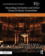 Omslag - Recording Orchestra and Other Classical Music Ensembles