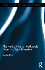 Omslag - The Media War on Black Male Youth in Urban Education