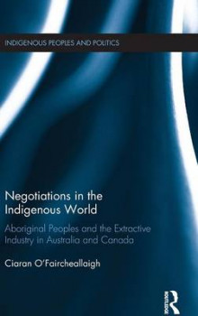 Negotiations in the Indigenous World av Ciaran O'Faircheallaigh (Innbundet)
