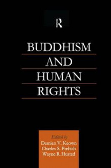 Buddhism and Human Rights av Wayne R. Husted og Damien Keown (Heftet)