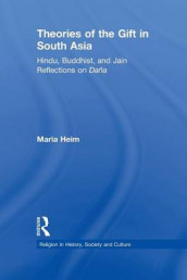 Theories of the Gift in South Asia av Maria Heim (Heftet)