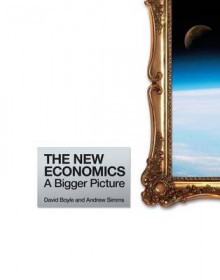 The New Economics av Andrew Simms og David Boyle (Heftet)