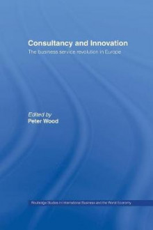 Consultancy and Innovation av Peter Wood (Heftet)