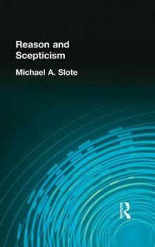 Reason and Scepticism av Michael A. Slote (Heftet)