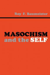 Masochism and the Self av Roy F. Baumeister (Heftet)