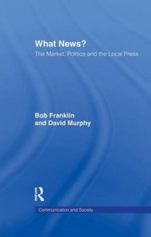 What News? av Bob Franklin og David Murphy (Heftet)