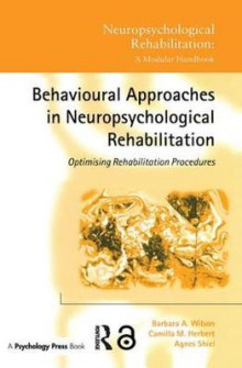 Behavioural Approaches in Neuropsychological Rehabilitation av Barbara A. Wilson og Camilla M. Herbert (Heftet)