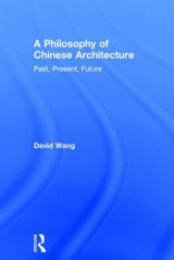 Omslag - A Philosophy of Chinese Architecture