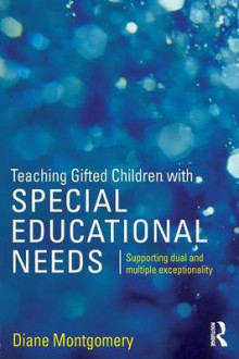 Teaching Gifted Children with Special Educational Needs av Diane Montgomery (Heftet)