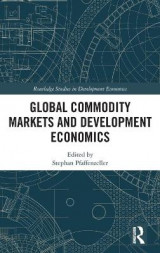 Omslag - Global Commodity Markets and Development Economics