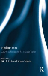 Omslag - Nuclear Exits: Countries Foregoing the Nuclear Option