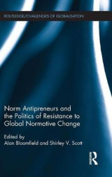Omslag - Norm Antipreneurs and the Politics of Resistance to Global Normative Change