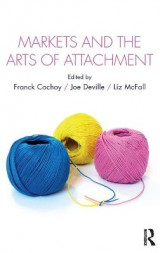 Omslag - Markets and the Arts of Attachment