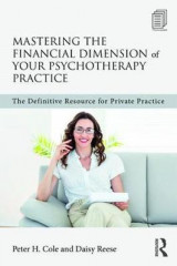 Omslag - Mastering the Financial Dimension of Your Psychotherapy Practice