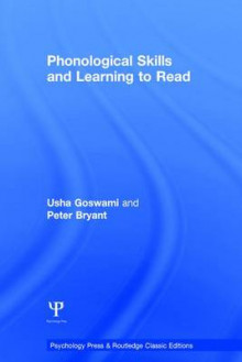 Phonological Skills and Learning to Read av Usha Claire Goswami og Peter Bryant (Innbundet)