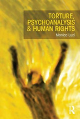 Omslag - Torture, Psychoanalysis and Human Rights