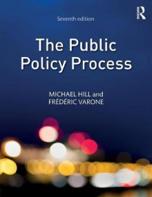 The Public Policy Process av Michael Hill og Frederic Varone (Heftet)