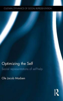 Optimizing the Self av Ole Jacob Madsen (Innbundet)
