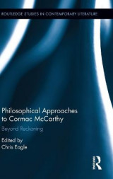 Omslag - Philosophical Approaches to Cormac Mccarthy