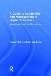 A Guide to Leadership and Management in Higher Education av Poppy Fitch og Brian Van Brunt (Innbundet)
