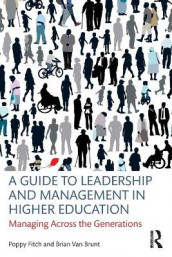 A Guide to Leadership and Management in Higher Education av Poppy Fitch og Brian Van Brunt (Heftet)
