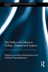 Omslag - The Politics of Culture in Turkey, Greece & Cyprus