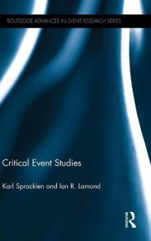 Critical Event Studies av Karl Spracklen og Ian R. Lamond (Innbundet)