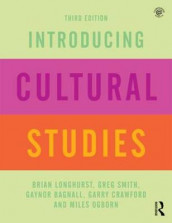 Introducing Cultural Studies av Gaynor Bagnall, Garry Crawford, Brian Longhurst, Miles Ogborn og Greg Smith (Heftet)