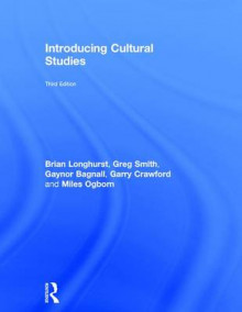 Introducing Cultural Studies av Brian Longhurst, Greg Smith, Gaynor Bagnall, Garry Crawford og Miles Ogborn (Innbundet)