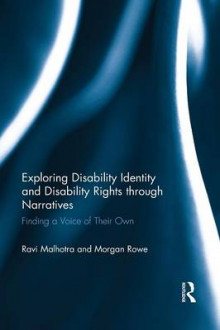 Exploring Disability Identity and Disability Rights Through Narratives av Ravi Malhotra og Morgan Rowe (Heftet)