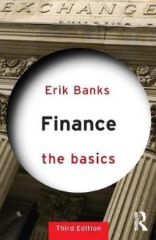 Finance: The Basics av Erik Banks (Heftet)