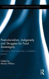 Omslag - Postcolonialism, Indigeneity and Struggles for Food Sovereignty