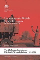 Omslag - The Challenge of Apartheid: UK-South African Relations, 1985-1986: Volume 9