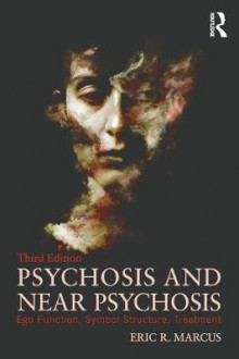 Psychosis and Near Psychosis av Eric Marcus (Heftet)