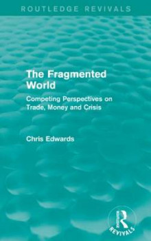 The Fragmented World av Chris Edwards (Heftet)