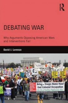 Debating War av David J. Lorenzo (Heftet)