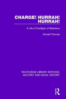 Charge! Hurrah! Hurrah! av Donald Thomas (Heftet)
