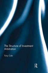 Omslag - The Structure of Investment Arbitration