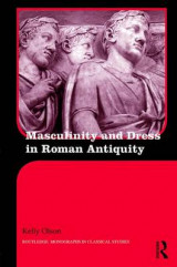 Omslag - Masculinity and Dress in Roman Antiquity