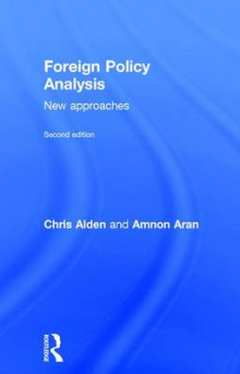 Foreign Policy Analysis av Dr. Chris Alden og Amnon Aran (Innbundet)