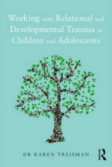 Omslag - Working with Relational and Developmental Trauma in Children and Adolescents
