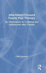 Omslag - Attachment-Focused Family Play Therapy