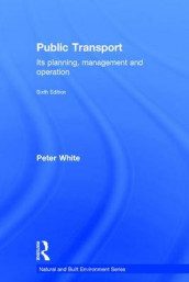 Public Transport av Peter R. White (Innbundet)