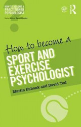 Omslag - How to Become a Sport and Exercise Psychologist