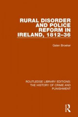 Omslag - Rural Disorder and Police Reform in Ireland, 1812-36