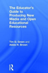 Omslag - The Educator's Guide to Producing New Media and Open Educational Resources