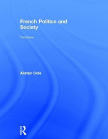 French Politics and Society av Alistair Cole (Innbundet)