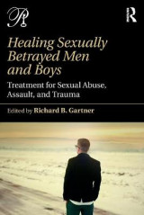 Omslag - Healing Sexually Betrayed Men and Boys