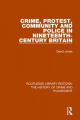 Omslag - Crime, Protest, Community, and Police in Nineteenth-Century Britain